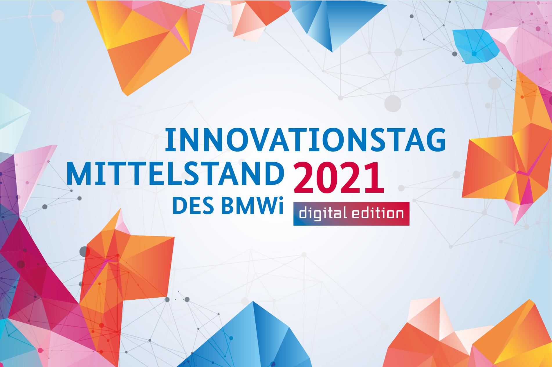 Innovationstag Mittelstand des BMWi 2021